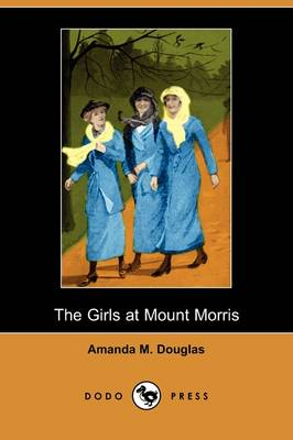 The Girls at Mount Morris (Dodo Press)