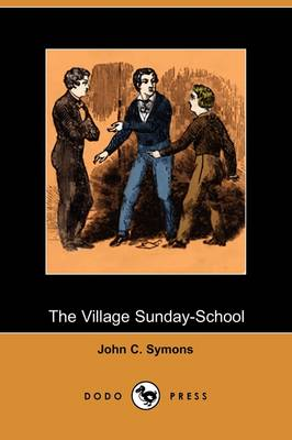 The Village Sunday-School (Dodo Press)