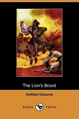 The Lion's Brood (Dodo Press)