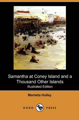 Samantha at Coney Island and a Thousand Other Islands (Illustrated Edition) (Dodo Press)