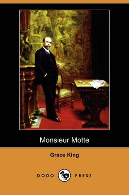 Monsieur Motte (Dodo Press)