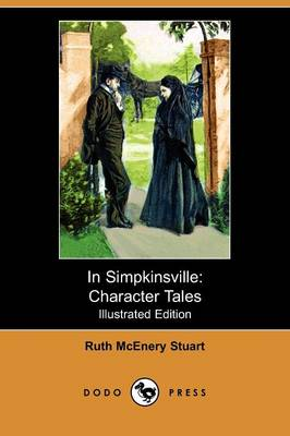 In Simpkinsville: Character Tales (Illustrated Edition) (Dodo Press)