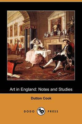 Art in England: Notes and Studies (Dodo Press)