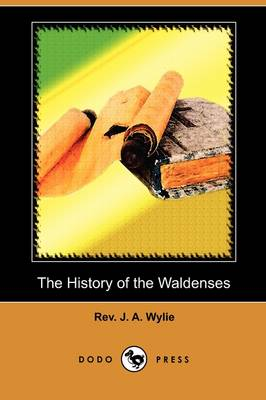 The History of the Waldenses (Dodo Press)