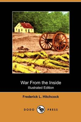 War from the Inside (Illustrated Edition) (Dodo Press)