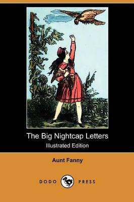 The Big Nightcap Letters (Illustrated Edition) (Dodo Press)