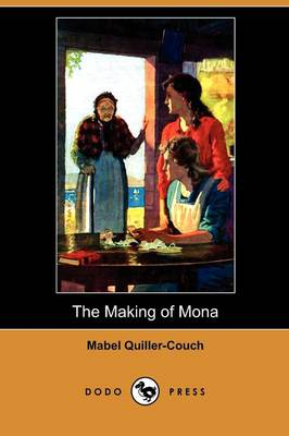 The Making of Mona (Dodo Press)