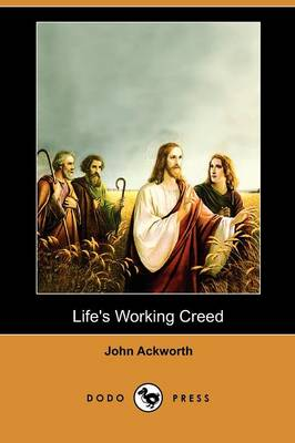 Life's Working Creed (Dodo Press)