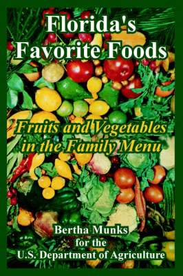 Florida's Favorite Foods: Fruits and Vegetables in the Family Menu