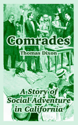 Comrades: A Story of Social Adventure in California