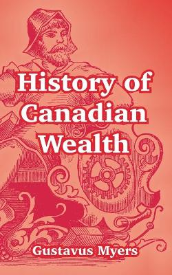 History of Canadian Wealth