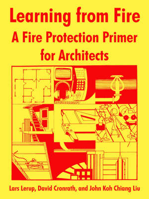 Learning from Fire: A Fire Protection Primer for Architects