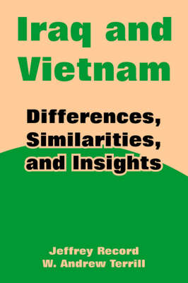 Iraq and Vietnam: Differences, Similarities, and Insights