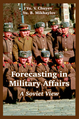 Forecasting in Military Affairs: A Soviet View