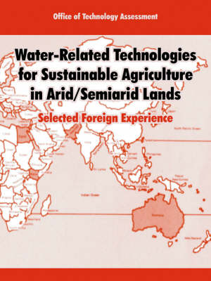 Water-Related Technologies for Sustainable Agriculture in Arid/Semiarid Lands: Selected Foreign Experience