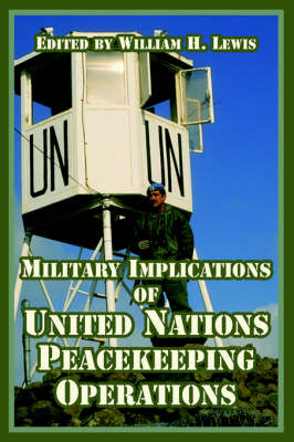 Military Implications of United Nations Peacekeeping Operations