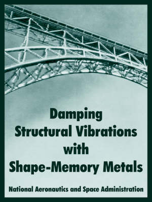 Damping Structural Vibrations with Shape-Memory Metals