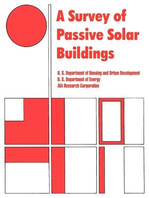 A Survey of Passive Solar Buildings