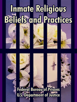 Inmate Religious Beliefs and Practices