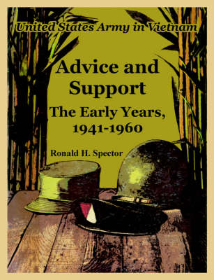 Advice and Support: The Early Years, 1941-1960