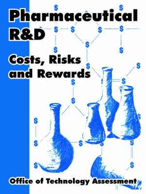 Pharmaceutical R and D: Costs, Risks and Rewards