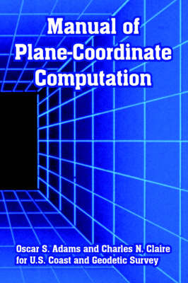 Manual of Plane-Coordinate Computation