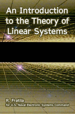 An Introduction to the Theory of Linear Systems