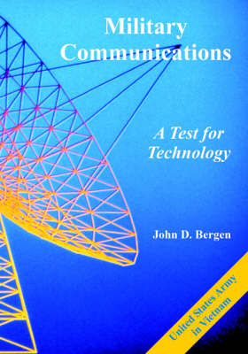 Military Communications: A Test for Technology