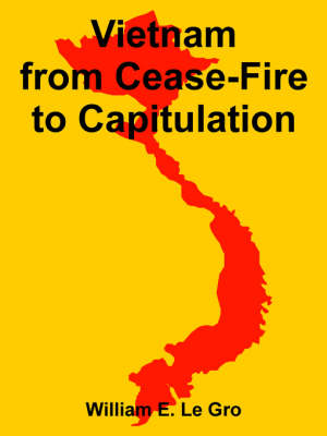 Vietnam from Cease-Fire to Capitulation
