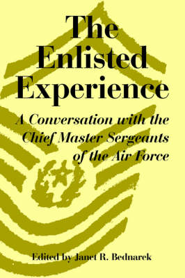 The Enlisted Experience: A Conversation with the Chief Master Sergeants of the Air Force