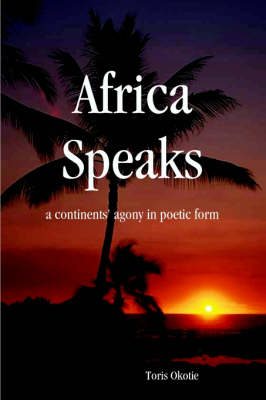 Africa Speaks: A Continent's Agony in Poetic Form