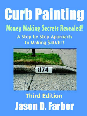 Curb Painting: Money Making Secrets Revealed!