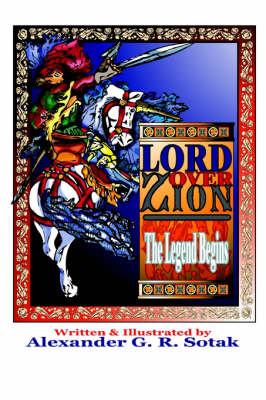 Lord Over Zion: The Legend Begins