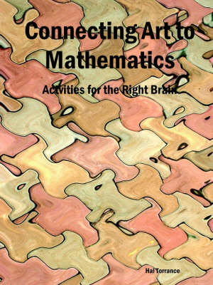Connecting Art to Mathematics: Activities for the Right Brain