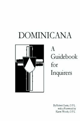 Dominicana: A Guidebook for Inquirers