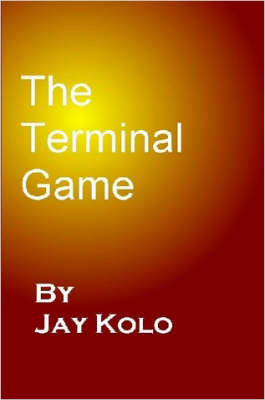 The Terminal Game