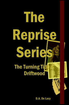 The Reprise Series - The Turning Tide & Driftwood