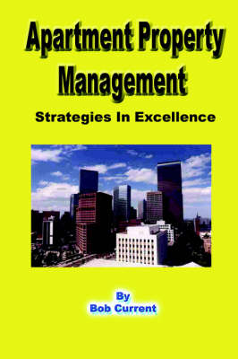 Apartment Property Management - Strategies in Excellence