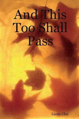 And This Too Shall Pass