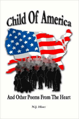 Child Of America And Other Poems From The Heart