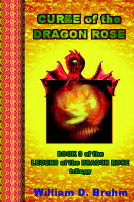 Curse of the Dragon Rose