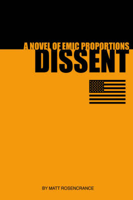 Dissent: a Novel of Emic Proportions