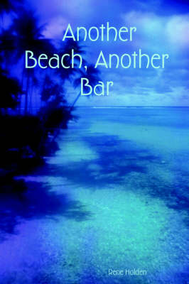 Another Beach, Another Bar