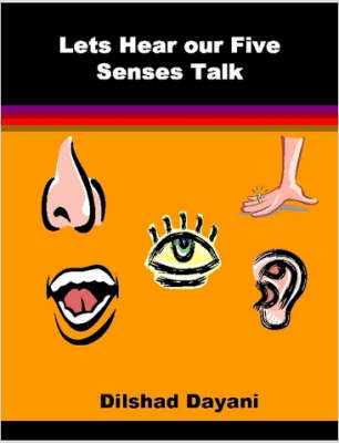 Lets Hear Our Five Senses Talk