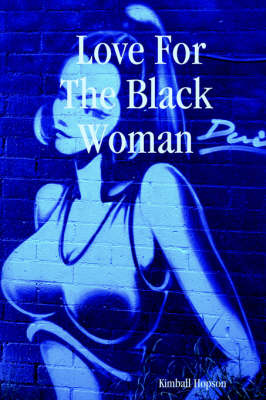Love For The Black Woman