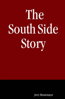 The South Side Story