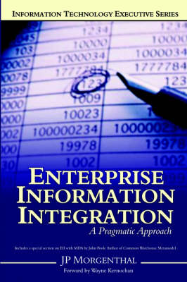 Enterprise Information Integration: A Pragmatic Approach