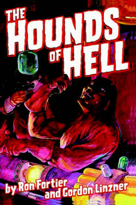 The HOUNDS OF HELL - Fortier & Linzner