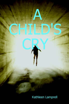A Child's Cry