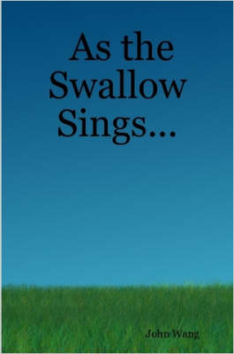 As the Swallow Sings...